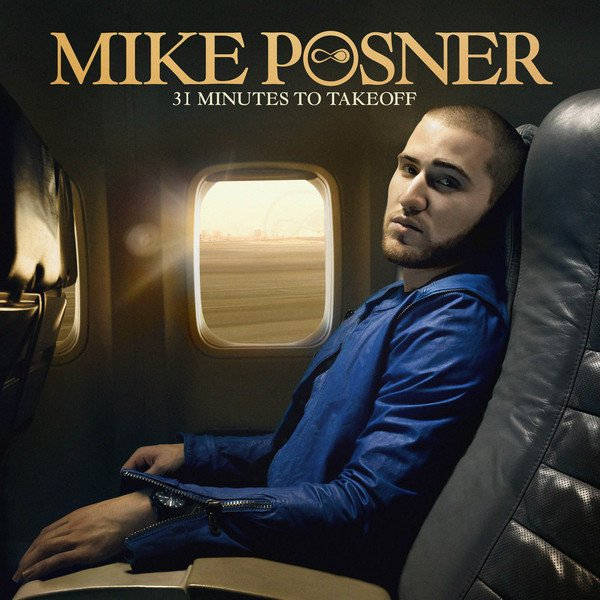Mike Posner - 31 Minutes To Takeoff Review