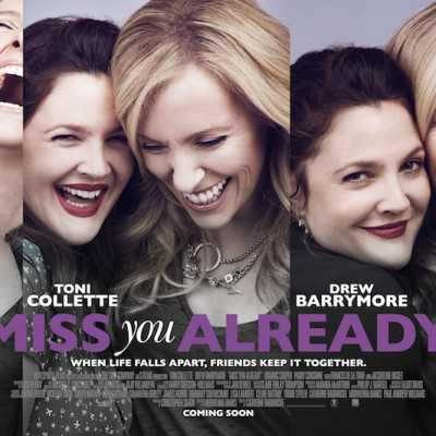 Miss You Already Blu-Ray Review