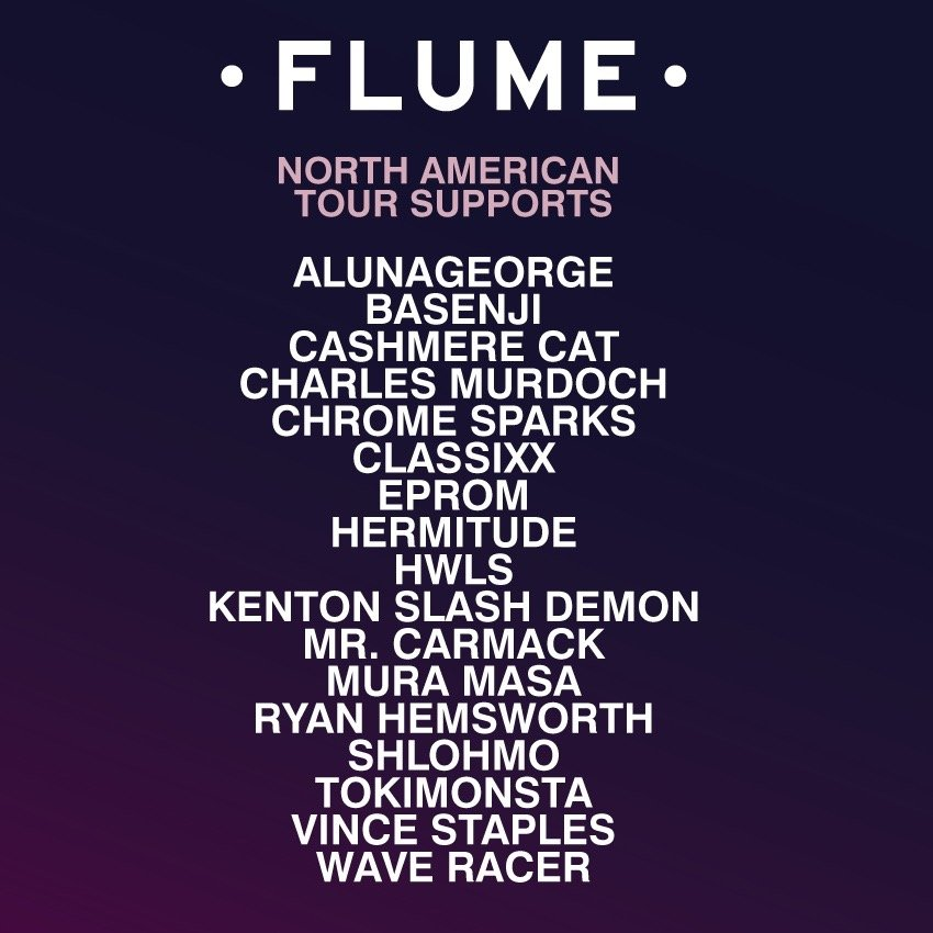 Flume Reveals A Wealth Of Supporting Talent For North American Tour