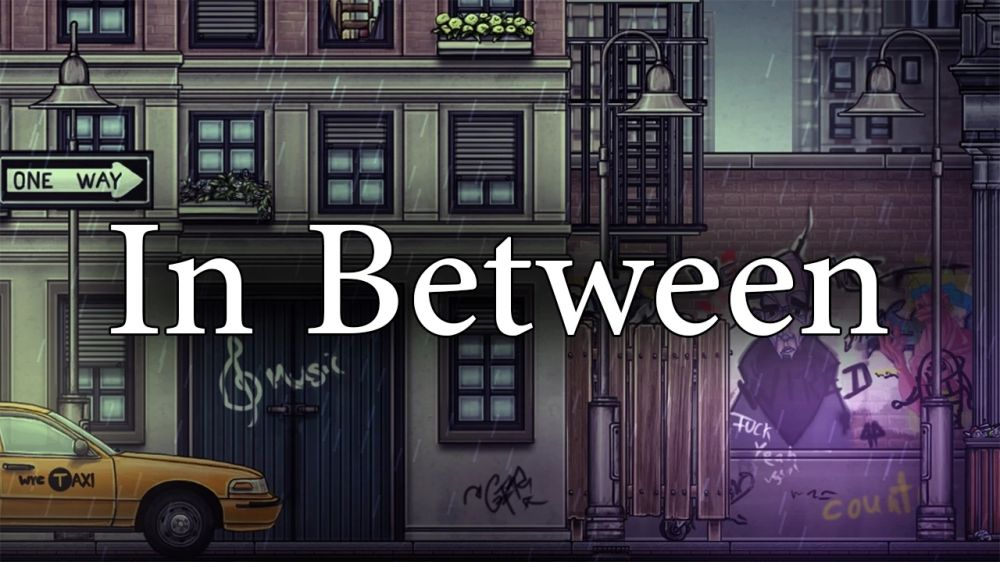 In Between Review