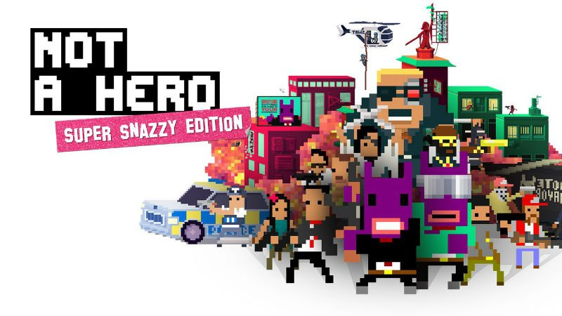 Not A Hero: Super Snazzy Edition Review