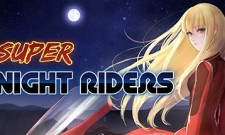 Super Night Riders Review