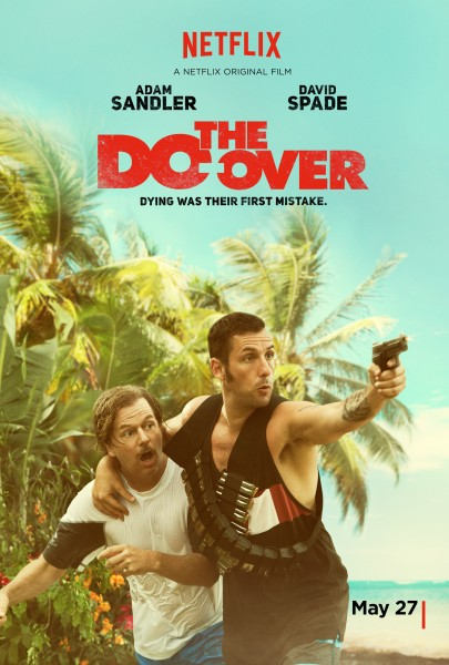 Adam Sandler And David Spade Call The Do-Over In Final Trailer For Netflix Actioner