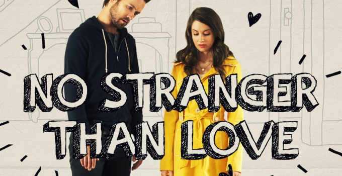 No Stranger Than Love Review