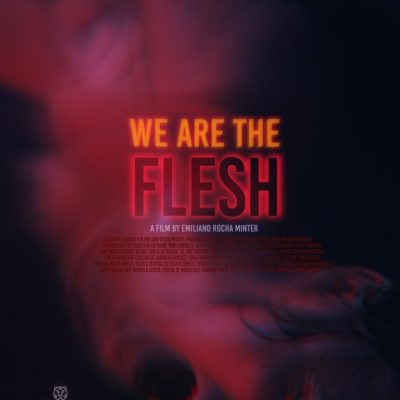 We Are The Flesh Review [Fantasia 2016]