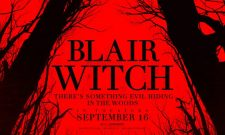 Blair Witch Gets Another Spooky Trailer And Poster