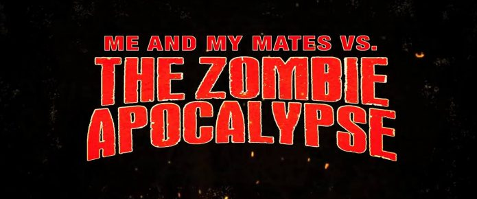 Me And My Mates Vs. The Zombie Apocalypse Review