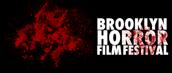 2016 Marks The FIRST-EVER Brooklyn Horror Film Festival!