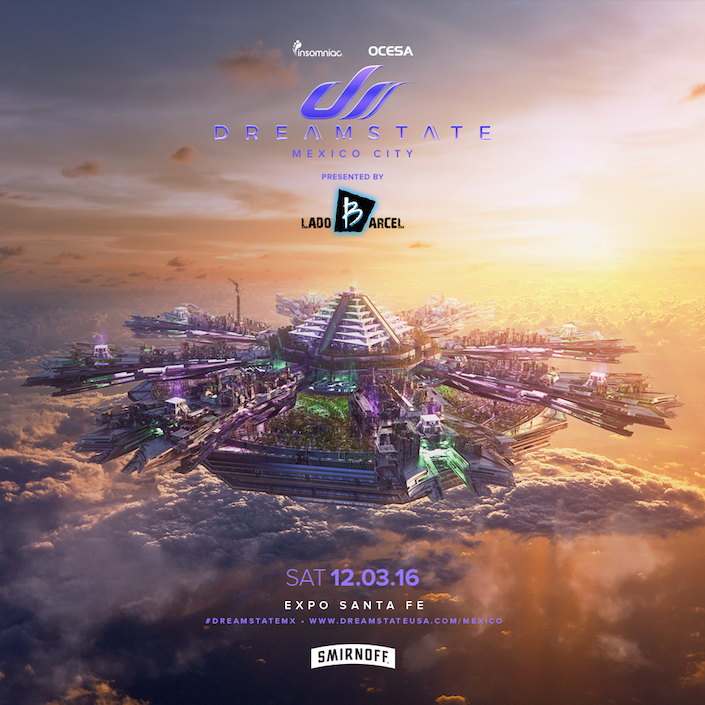 Insomniac Is Bringing Dreamstate To Mexico