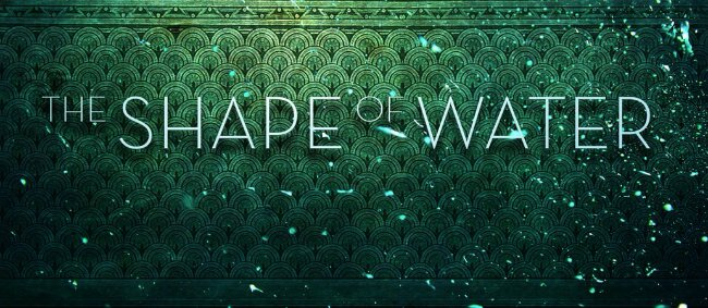 Guillermo Del Toro's Cold War Fantasy Flick The Shape Of Water Lands December Release Date