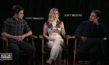 Exclusive Interview: Dylan Minnette, Jane Levy And Daniel Zovatto Talk Don't Breathe