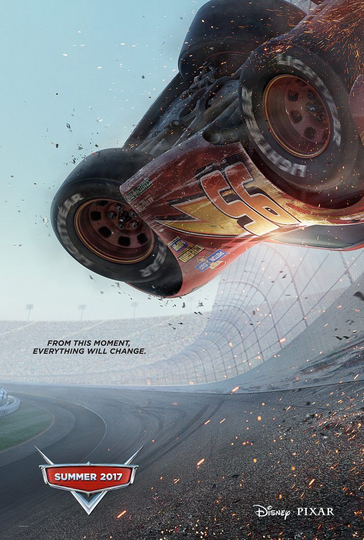 "Cars 3 International Poster: ""From This Moment, Everything Will Change"""