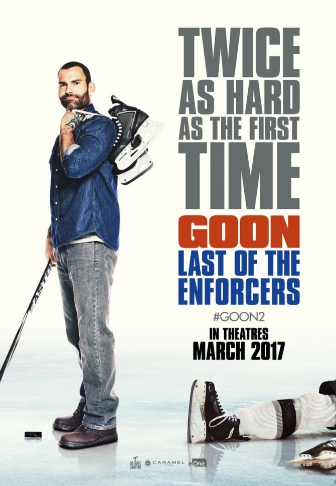 First Trailer And Poster For Goon 2 Promise Twice The Fun, March Release Date In Canada