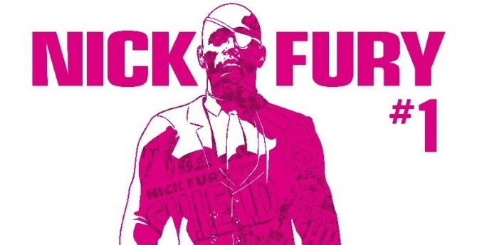 "Nick Fury Is Getting His Own ""Psychedelic"" Ongoing Series Later This Spring"