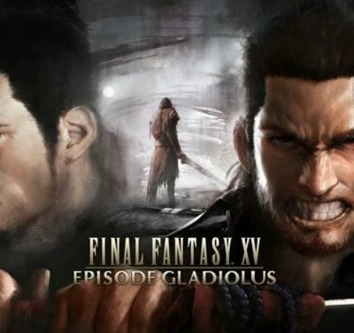 Final Fantasy XV: Episode Gladiolus Review