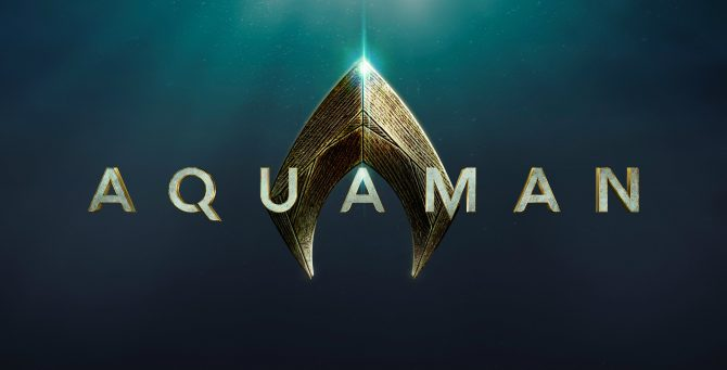 Warner Conjures Up Official Title Card For Aquaman; Full Cast List Locked In