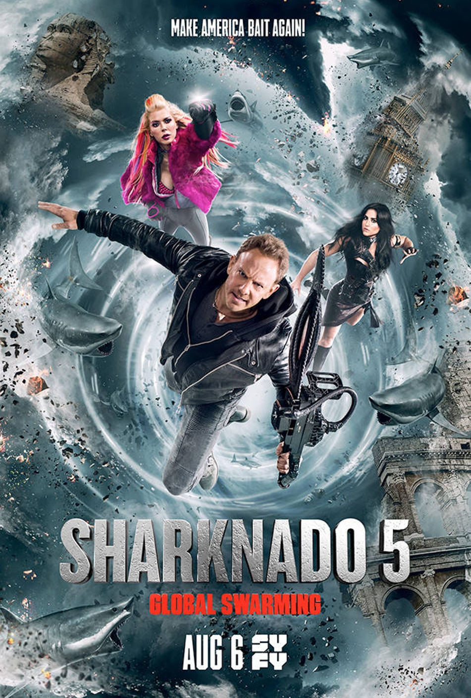 Sharknado 5: Global Swarming Vows To Make America Bait Again With Goofy New Poster