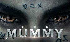 Prepare For The Arrival Of The Mummy With New Featurette And Clips