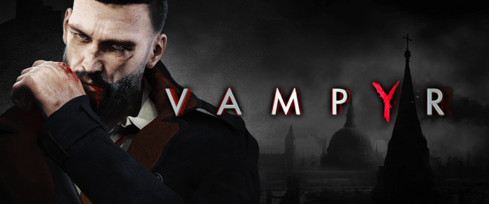 Vampyr Preview: Not A Sparkle In Sight [E3 2017]
