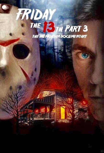 New Posters For Friday The 13th Part 3: The Memoriam Documentary Surface