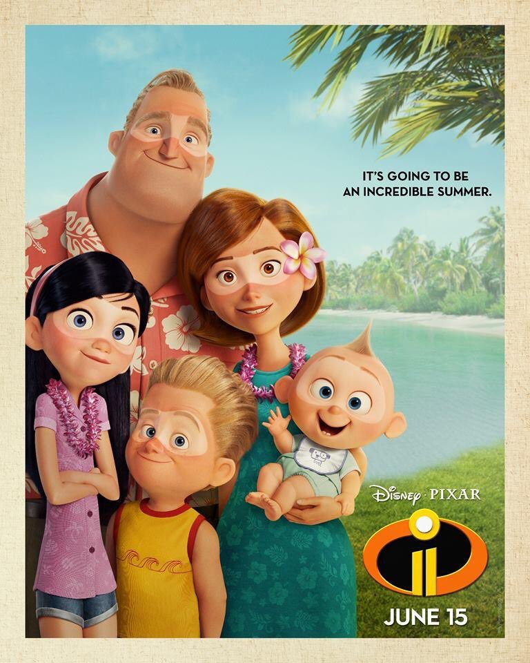 My Pictures 2: New Incredibles 2 Poster Promises An Awesome Summer