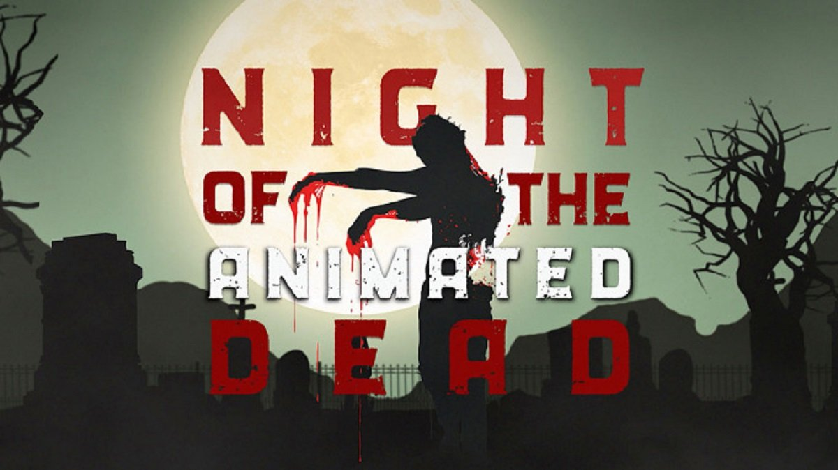 night-of-the-animated-dead