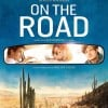 First Poster And New Images From On The Road