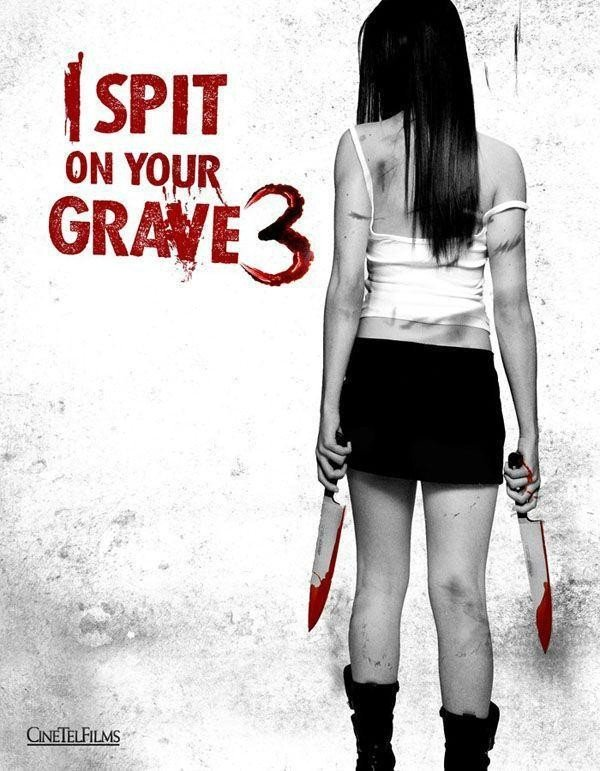I Spit On Your Grave 3: Vengeance Is Mine Review