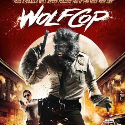 WolfCop Blu-Ray Review