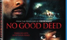 No Good Deed Blu-Ray Review
