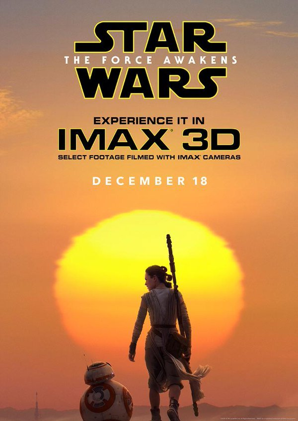IMAX Reveal Gorgeous New Poster For Star Wars: The Force Awakens