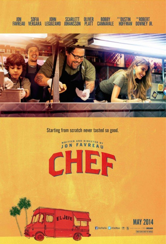 Chef poster 550x811 First Trailer For Jon Favreaus Chef Is Absolutely Delicious