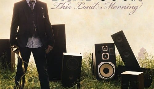 David Cook – This Loud Morning Review