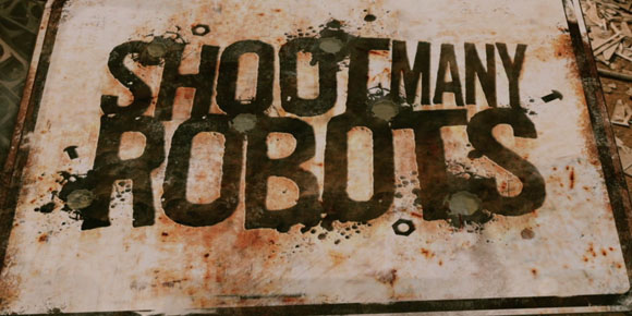 Shoot Many Robots Reveals M Rating In Developer Video