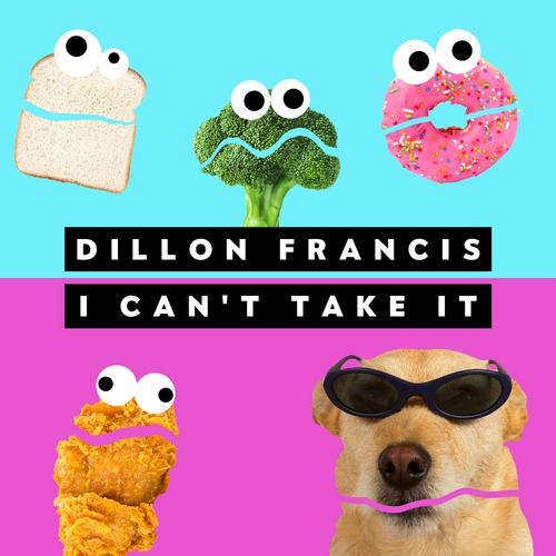 Dillon Francis Can't Take It with His New Single