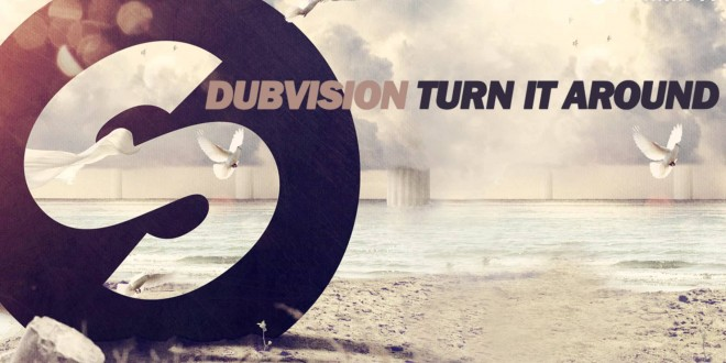DubVision-Turn-It-Around-660x330