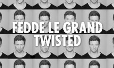 Fedde Le Grand Gets Twisted With New Single