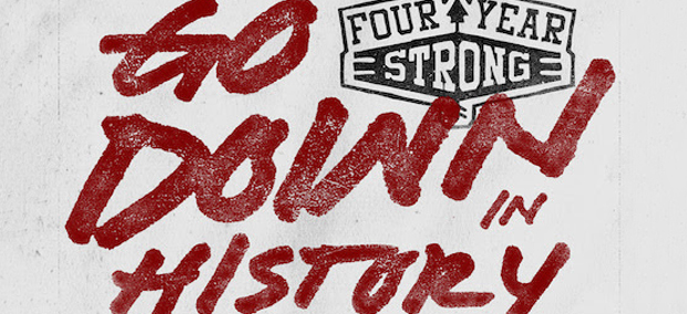 Four Year Strong Streams New EP Go Down In History In Full