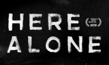 Here Alone Review [Tribeca 2016]