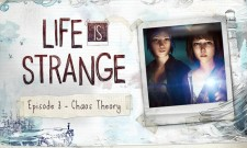 Life Is Strange: Episode 3 – Chaos Theory Review