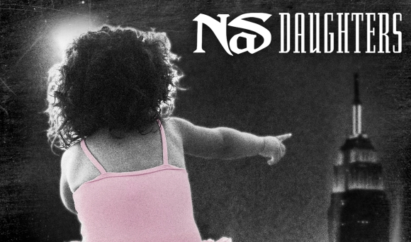 Nas Releases A Love Letter To All The Daughters Out There
