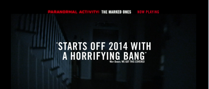 PA Quote 670x286 Paranormal Activity: The Marked Ones Releases New TV Spot With A Familiar Quote...