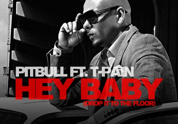 Pitbull Releases 'Hey Baby (Drop It To The Floor)' Music Video