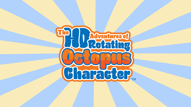 The HD Adventures of Rotating Octopus Character Review