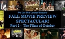 Fall Movie Preview Spectacular! Part 2 – The Films Of October