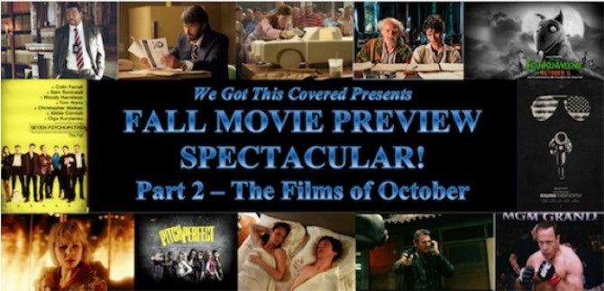 Screen Shot 2012 08 29 at 9.32.01 PM 670x323 Fall Movie Preview Spectacular! Part 2   The Films Of October
