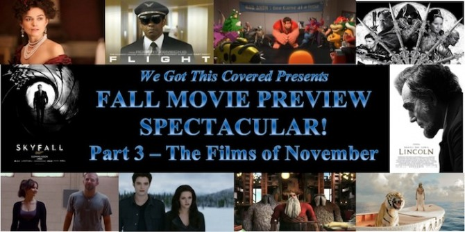 Screen Shot 2012 08 31 at 1.35.44 PM 670x334 Fall Movie Preview Spectacular! Part 3   The Films of November