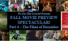 Fall Movie Preview Spectacular! Part 4 – The Films of December