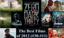 The Best Films Of 2012: 21 Runner-Ups (#30-#11)