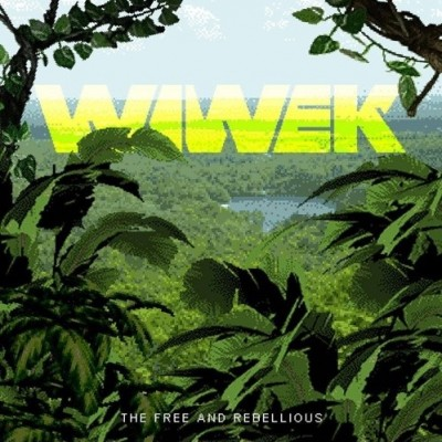 Wiwek – The Free And Rebellious EP Review